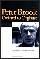 Oxford to Orghast by Peter Brook